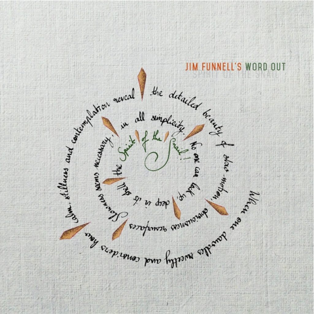 Spirit of the Snail by Jim Funnell's Word Out album cover